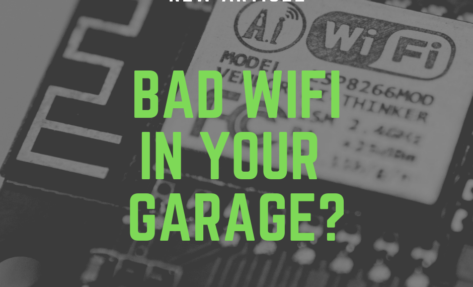 bad wifi in garage article